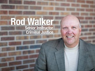 Rod Walker, senior instructor, Criminal Justice