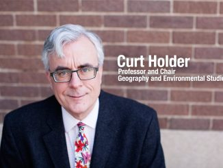 Curt Holder, Professor and Chair, Geography and Environmental Studies
