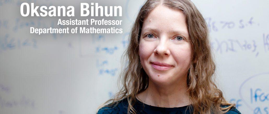 Oksana Bihun, assistant professor, Department of Mathematics