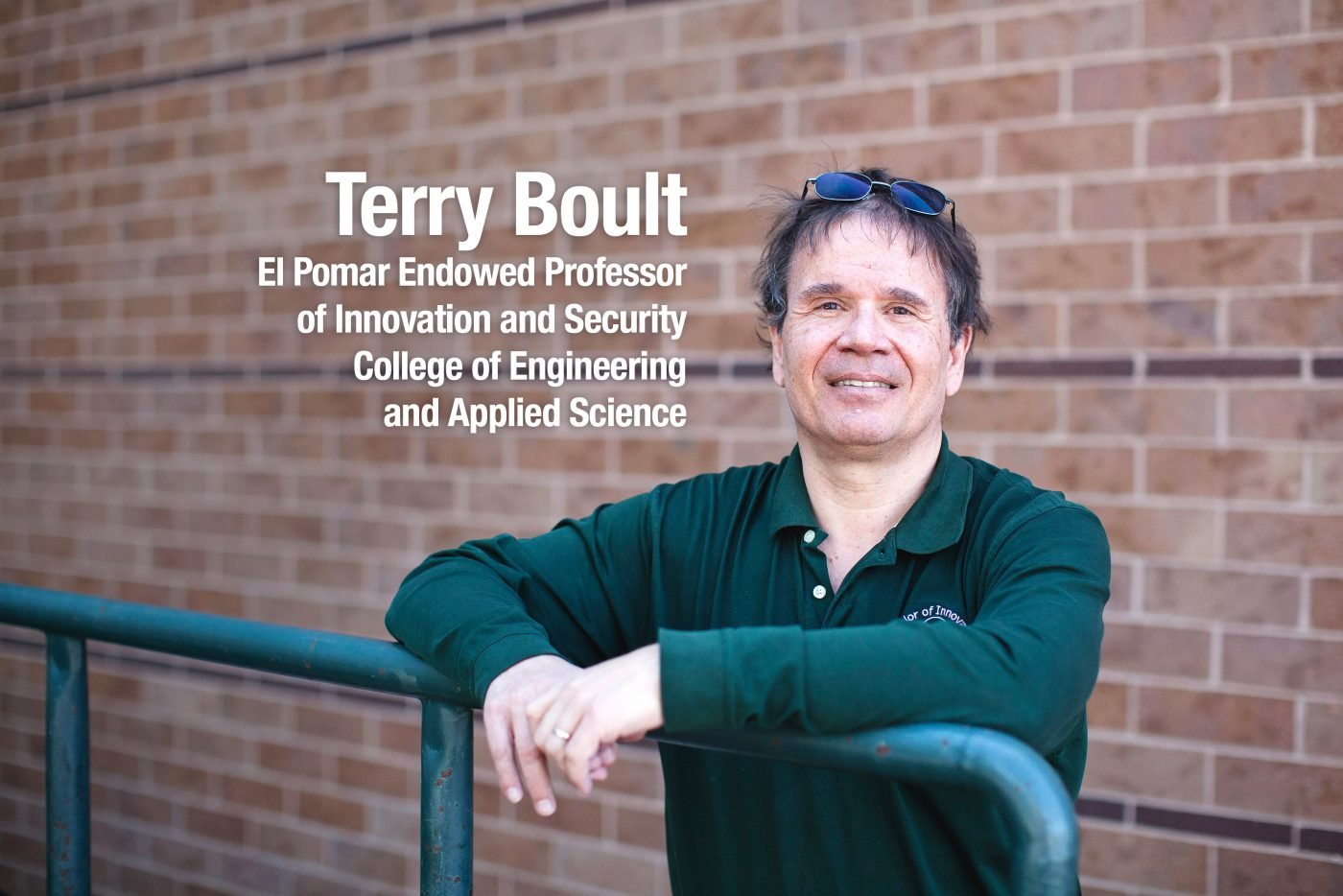 Terry Boult, El Pomar Endowed Professor of Innovation and Security, College of Engineering and Applied Science