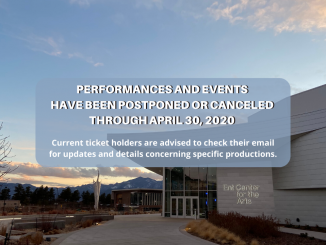 Graphic on performances postponement and cancellation with Ent Center for the Arts in the background