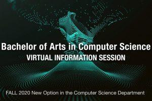 Graphic for the Bachelor of Arts in Computer Science information sessions