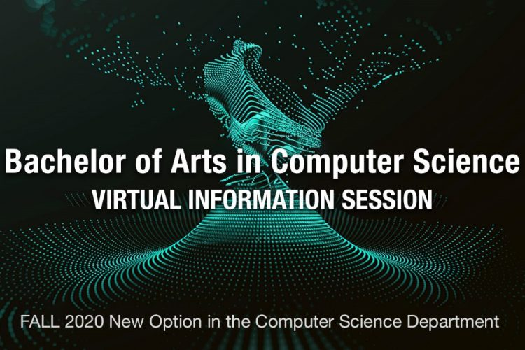 Graphic for virtual information sessions on the Bachelor of Arts in Computer Science