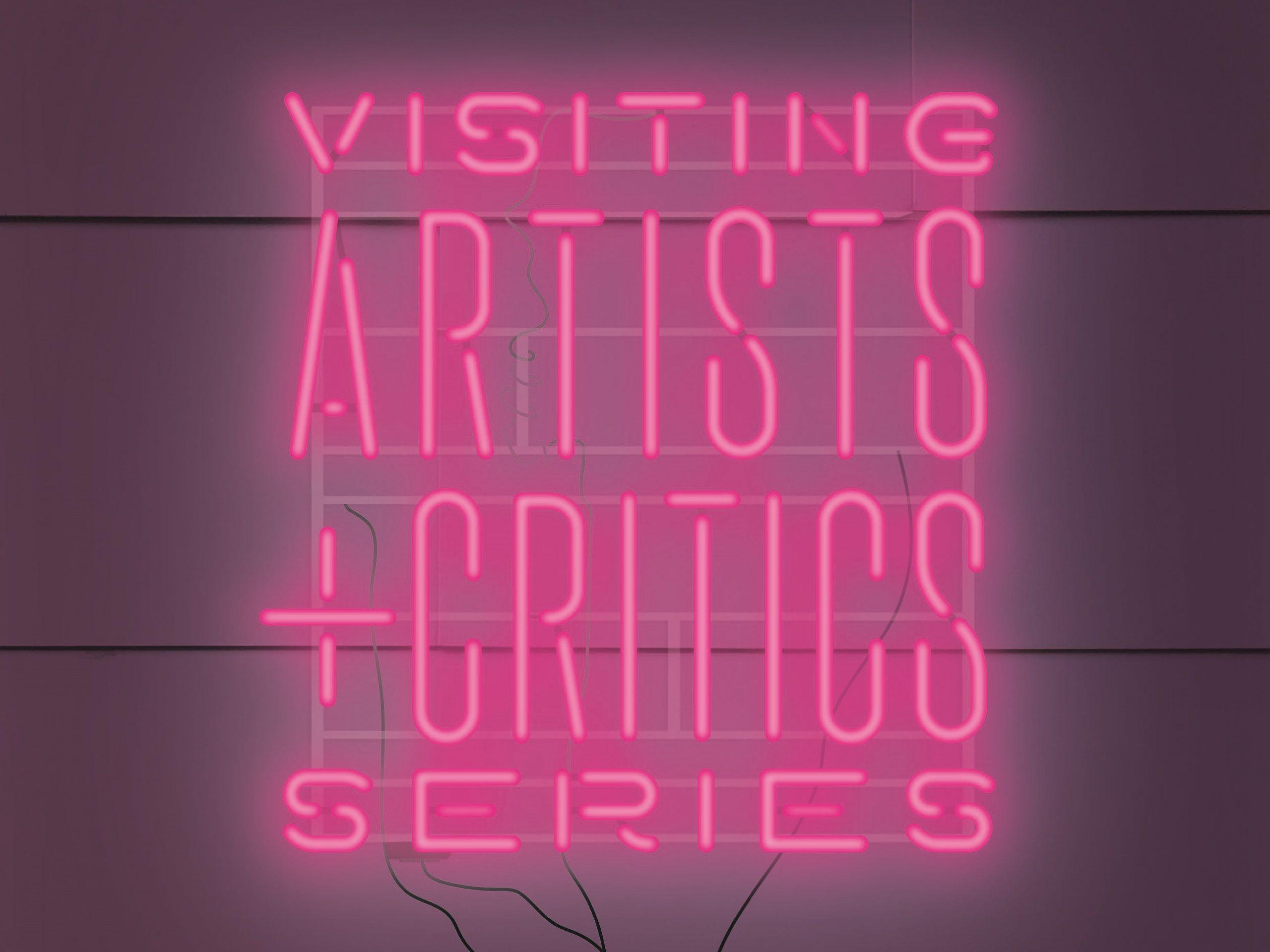 Neon lights graphic that say Visiting Artists and Critics Series